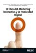 El libro del Marketing Interactivo y la Publicidad Digital