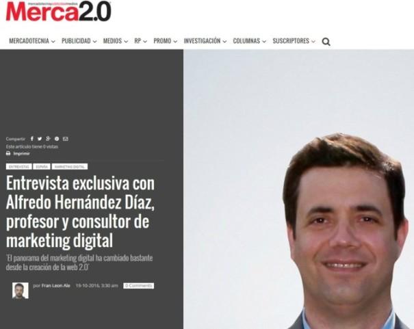 Entrevista a Alfredo Hernández Díaz en Merca 2.0 sobre la situación del Marketing Digital en España y Latinoamérica