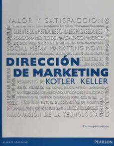 Libro Dirección de Marketing de Philip Kotler 15ª Edición