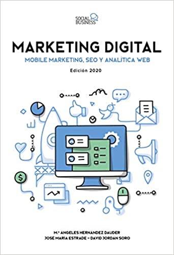 Libro Marketing Digital. Marketing Móvil, SEO y Analítica Web. Edición 2020