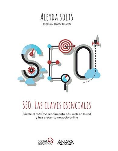 Libro SEO Las Claves Esenciales de Aleyda Solis